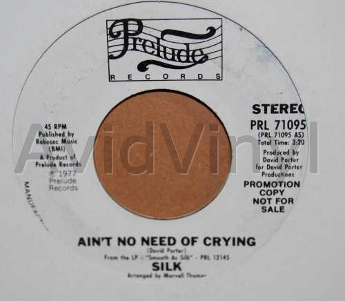 Silk (14) - Ain't No Need Of Crying