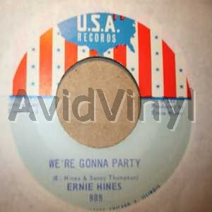 ERNIE HINES WE'RE GONNA PARTY / THANK YOU BABY