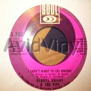 GLADYS KNIGHT & THE PIPS - I Don't Want To Do Wrong / Is There A Place
