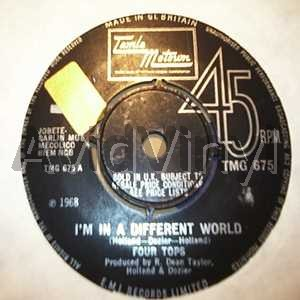 I'm In A Different World / Remember When - FOUR TOPS