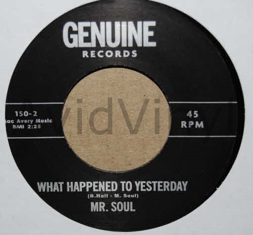 WHAT HAPPENED TO YESTERDAY SAME by MR SOUL
