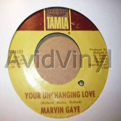 MARVIN GAYE YOUR UNCHANGING LOVE / I'LL TAKE CARE OF YOU