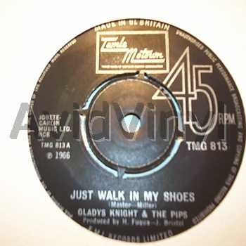 Just Walk In My Shoes / I'm Losing You - GLADYS KNIGHT & THE PIPS