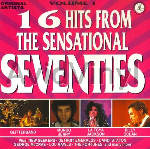 16 HITS FROM THE SENSATIONAL SEVENTIES VOLUME 1 by VARIOUS