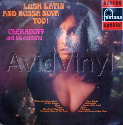 Lush Latin And Bossa Nova Too