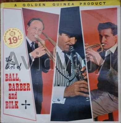 KENNY BALL, CHRIS BARBER AND ACKER BILK - THE BEST OF BALL, BARBER AND BILK - 33T