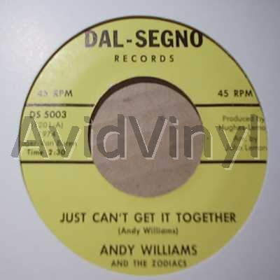 andy williams and the zodiacs just can't get it together / happiness and peace of mind