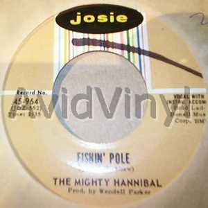 MIGHTY HANNIBAL - FISHIN' POLE / HYMN NO 5 - 7inch x 1