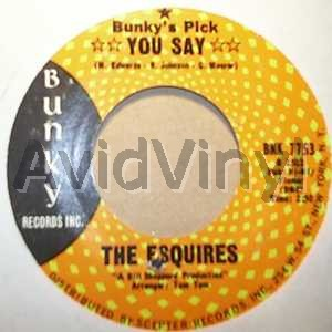 ESQUIRES - YOU SAY / STATE FAIR - 7inch x 1