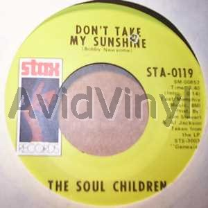 SOUL CHILDREN - Don't Take My Sunshine / Hearsay