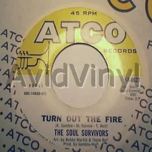 SOUL SURVIVORS - Turn Out The Fire / Go Out Walking