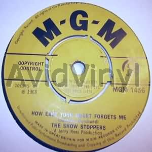 SHOW STOPPERS - HOW EASY YOUR HEART FORGETS ME / EENY MEENY - 7inch x 1