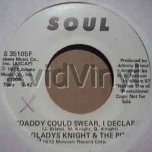 GLADYS KNIGHT & THE PIPS - Daddy Could Swear I Declare / Same