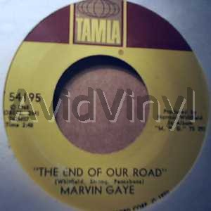 MARVIN GAYE - The End Of Our Road / Me And My Lonely Room