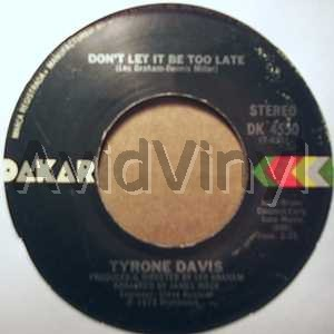 TYRONE DAVIS - Don't Let It Be Too Late / Turning Point