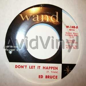 ED BRUCE - DON'T LET IT HAPPEN / THE WORKING MANS PRAYER - 7inch x 1