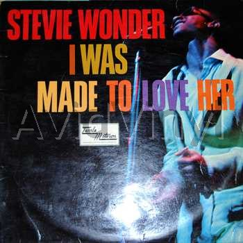 STEVIE WONDER - I Was Made To Love Her Record