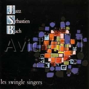 SWINGLE SINGERS JAZZ SEBASTIAN BACH ( BACH'S GREATEST HITS )