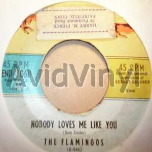 Nobody Loves Me Like You / You Me And The Sea - FLAMINGOS